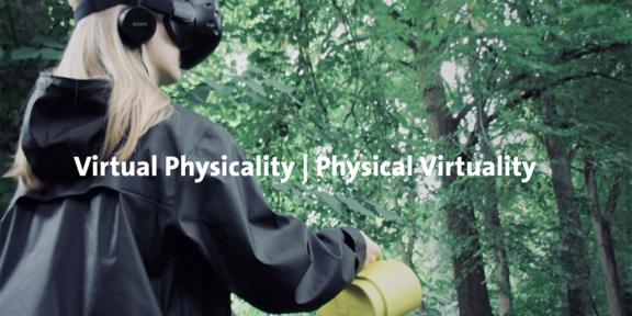 Virtual Physicality l Physical Virtuality